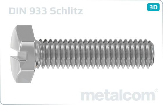 Šrouby se šestihrannou hlavou se závitem k hlavě a drážkou - DIN 933 Schlitz