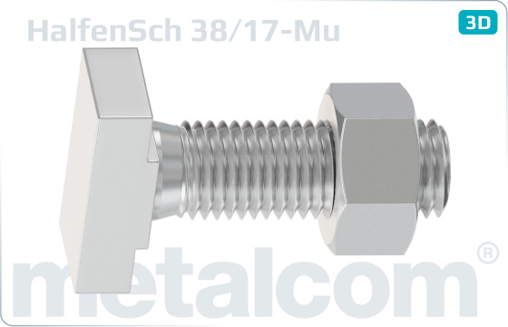 T-head bolts for Halfen channels type 38/17 with hexagon nut