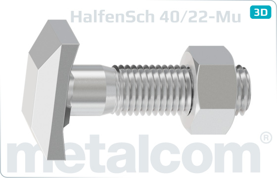 T-head bolts for Halfen channels type 40/22 with hexagon nut - 40/22-Mu